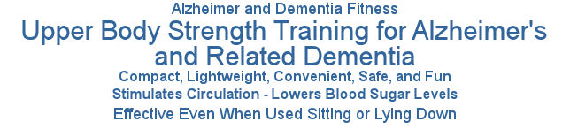 Alzheimer and dementia fitness, upper body strength, training, exercise, workout